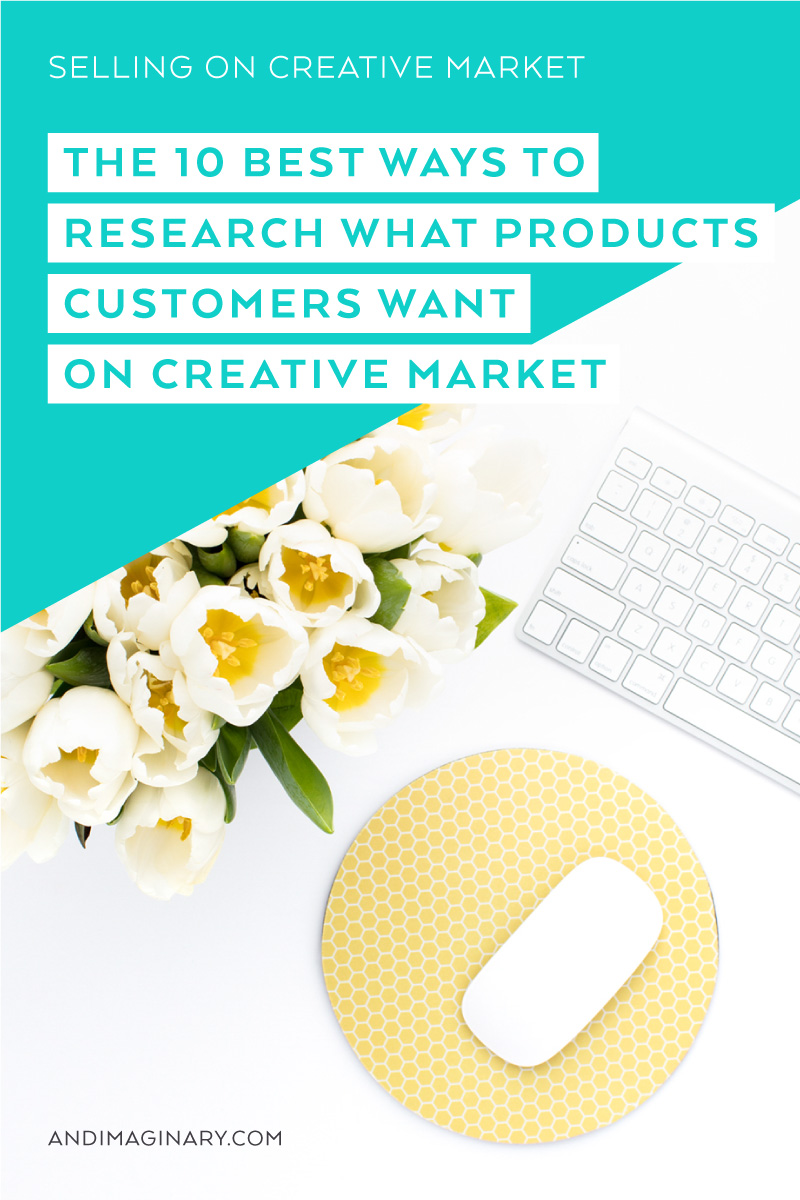 10 different ways to research and test out your new product idea on Creative Market