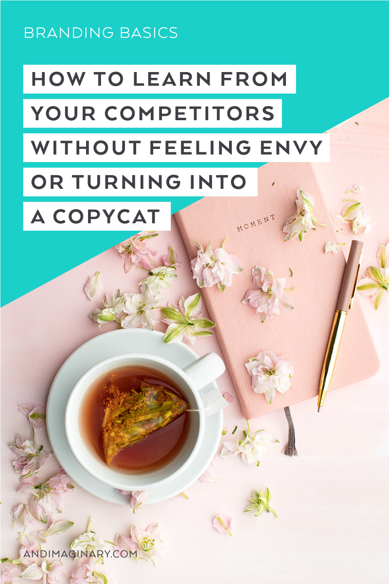 How to learn from your competitors without feeling envy or turning into a copycat