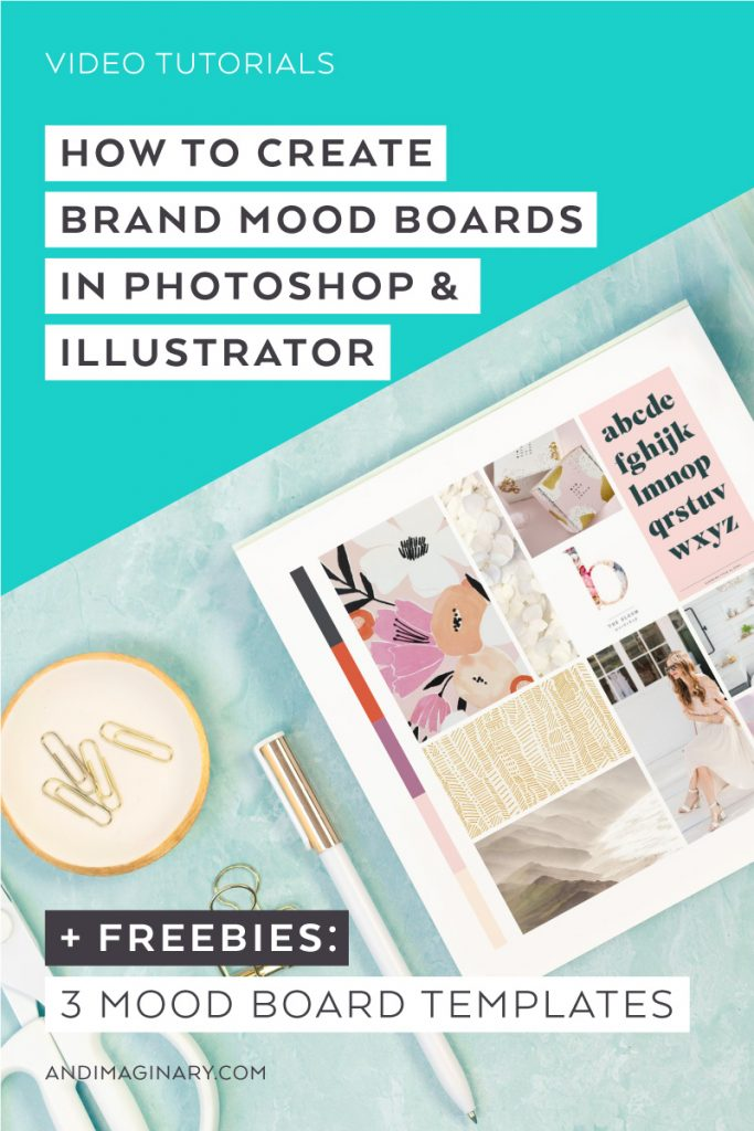 How to create your brand mood board using Photoshop or Illustrator