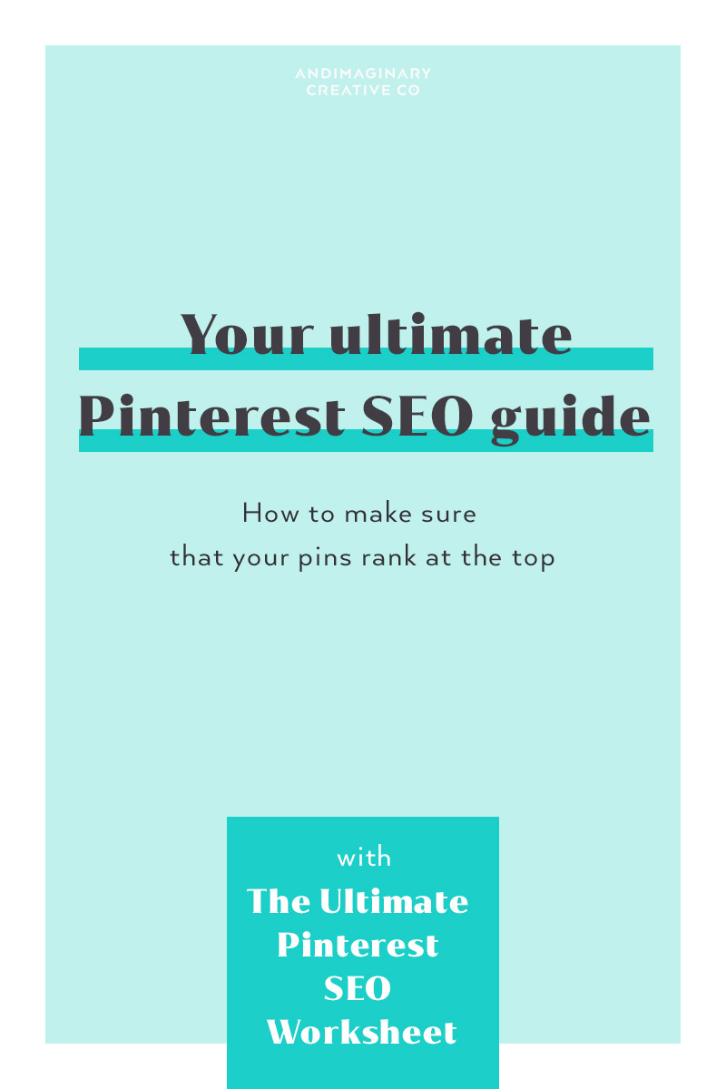 Your ultimate Pinterest SEO guide: How to make sure that your pins rank at  the top