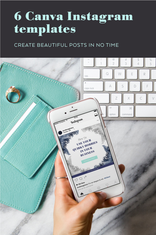 Create beautiful Instagram posts with these 6 free Canva templates in no time