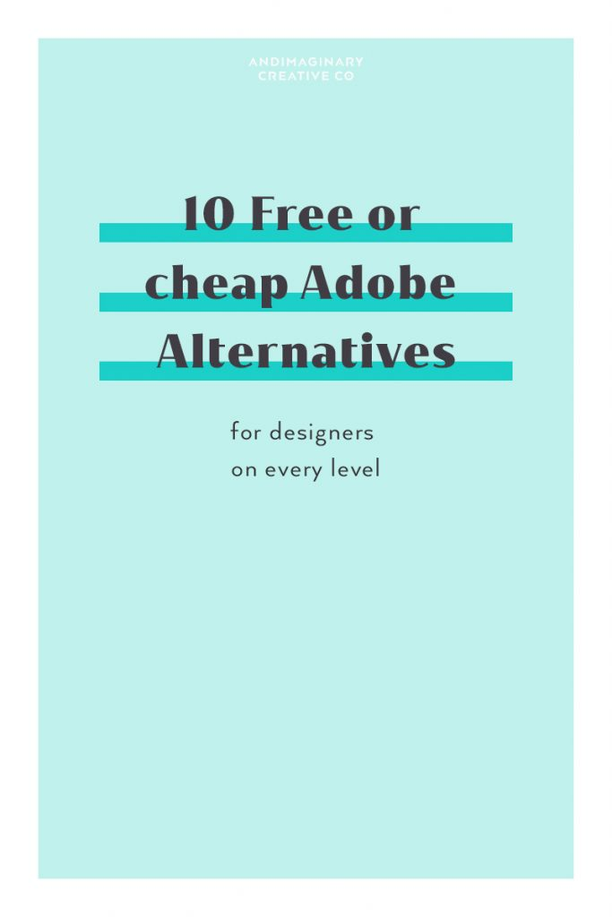 10 awesome & affordable applications for designers to try as an Adobe CC alternative
